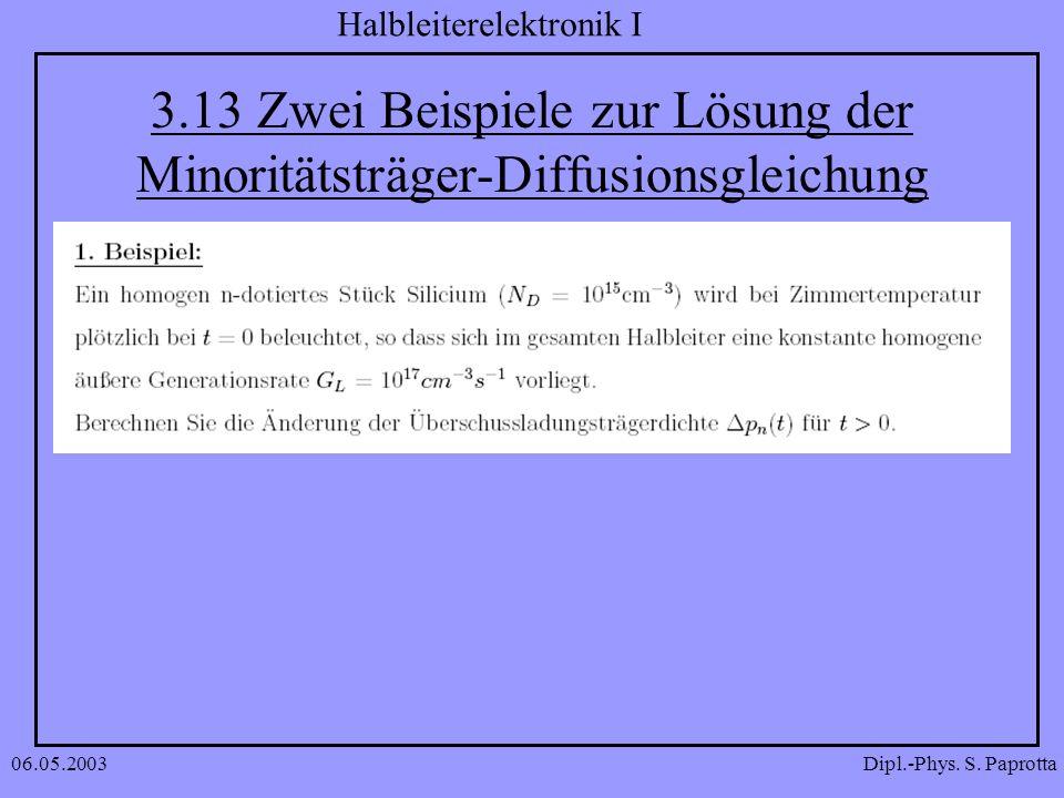 3.13 Zwei Beispiele zur Lösung der Minoritätsträger-Diffusionsgleichung