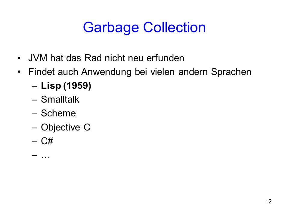 Garbage Collection JVM hat das Rad nicht neu erfunden