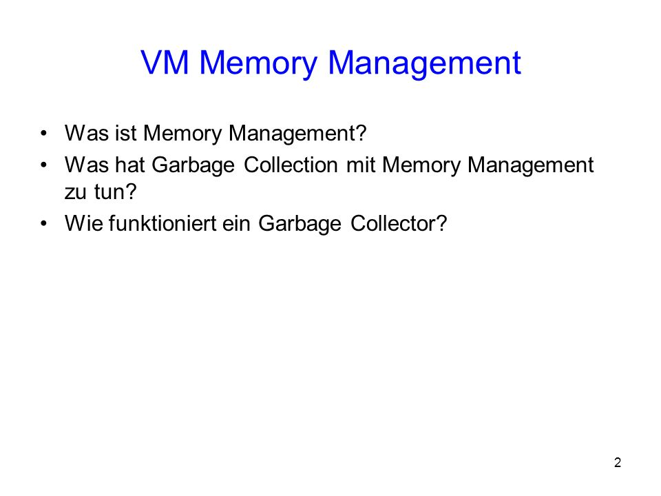 VM Memory Management Was ist Memory Management