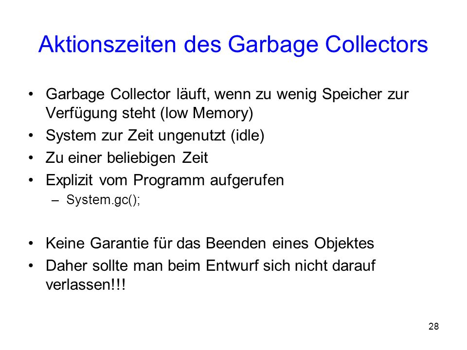 Aktionszeiten des Garbage Collectors