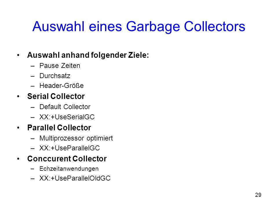 Auswahl eines Garbage Collectors