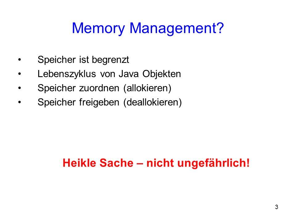 Memory Management Heikle Sache – nicht ungefährlich!