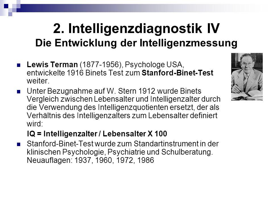 2. Intelligenzdiagnostik IV Die Entwicklung der Intelligenzmessung