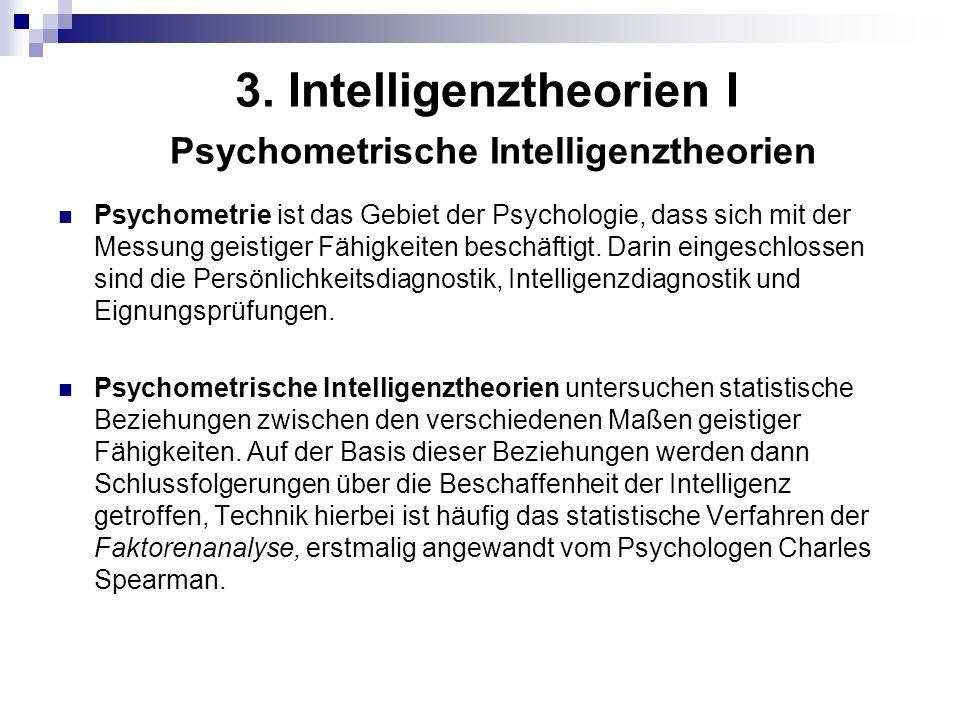 3. Intelligenztheorien I Psychometrische Intelligenztheorien