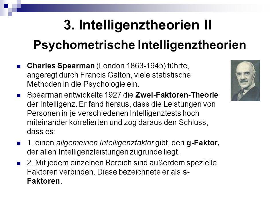 3. Intelligenztheorien II Psychometrische Intelligenztheorien