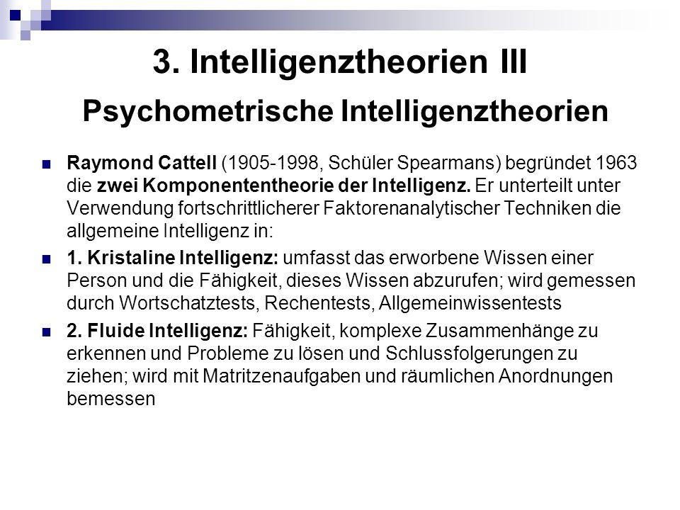 3. Intelligenztheorien III Psychometrische Intelligenztheorien