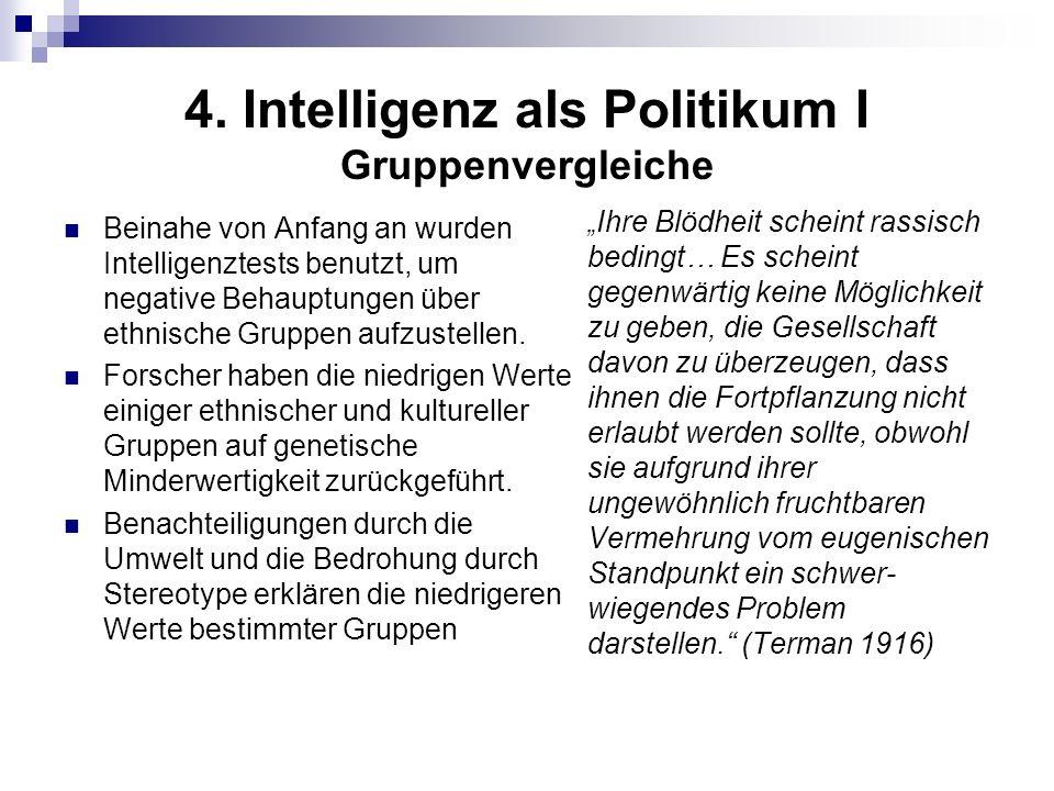 4. Intelligenz als Politikum I Gruppenvergleiche