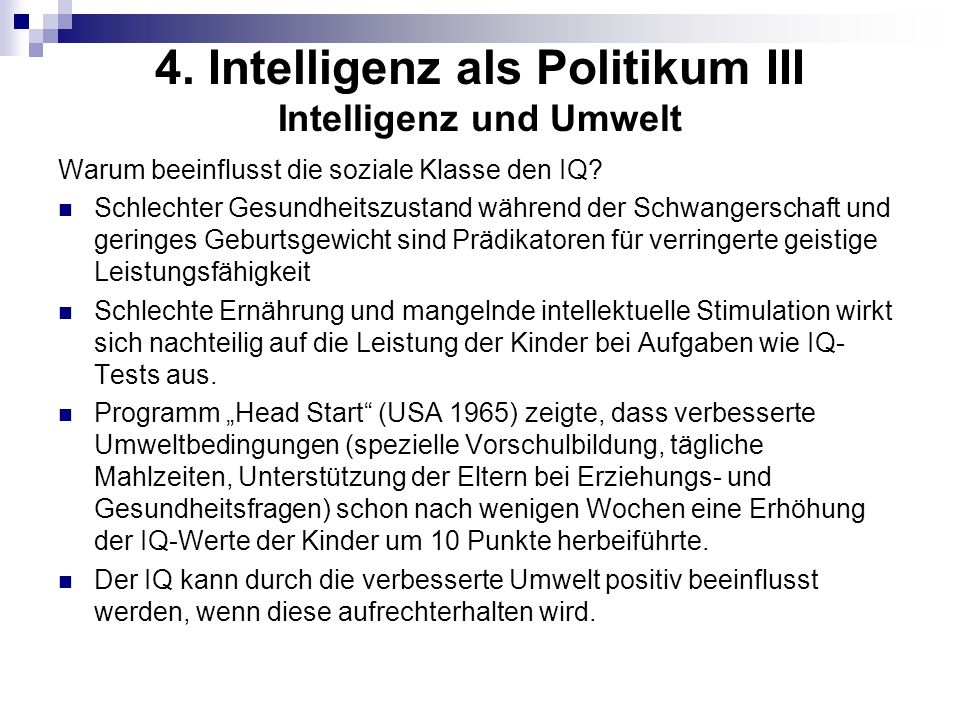 4. Intelligenz als Politikum III Intelligenz und Umwelt