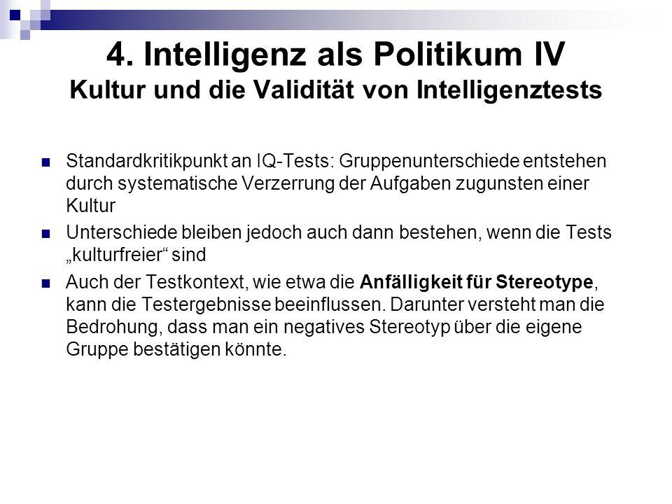 4. Intelligenz als Politikum IV Kultur und die Validität von Intelligenztests