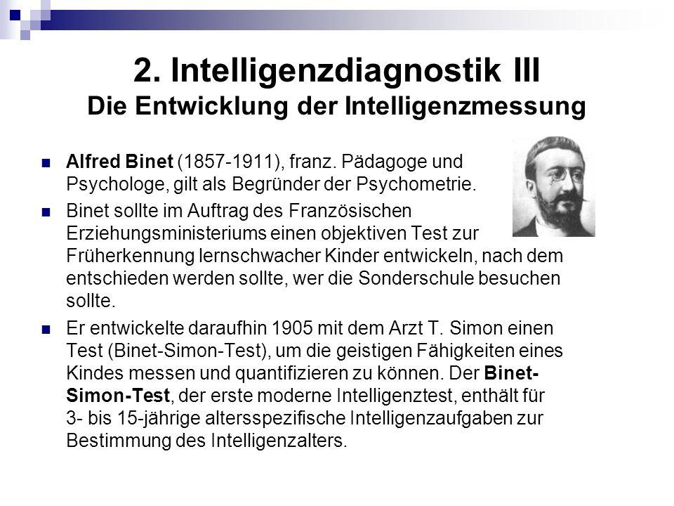 2. Intelligenzdiagnostik III Die Entwicklung der Intelligenzmessung