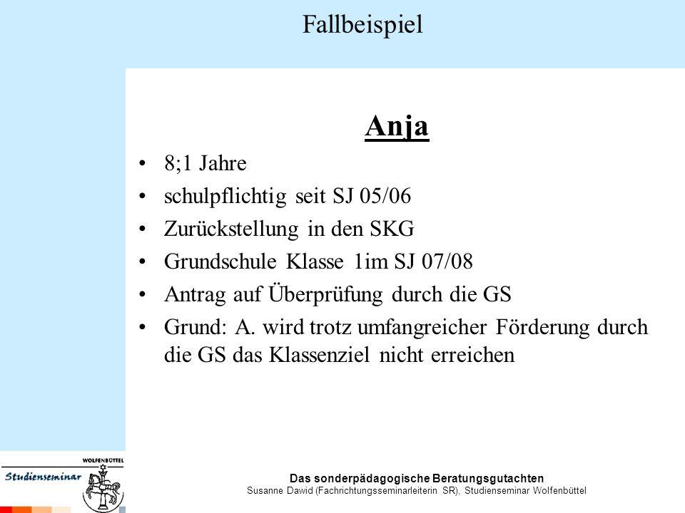 Anja Fallbeispiel 8;1 Jahre schulpflichtig seit SJ 05/06