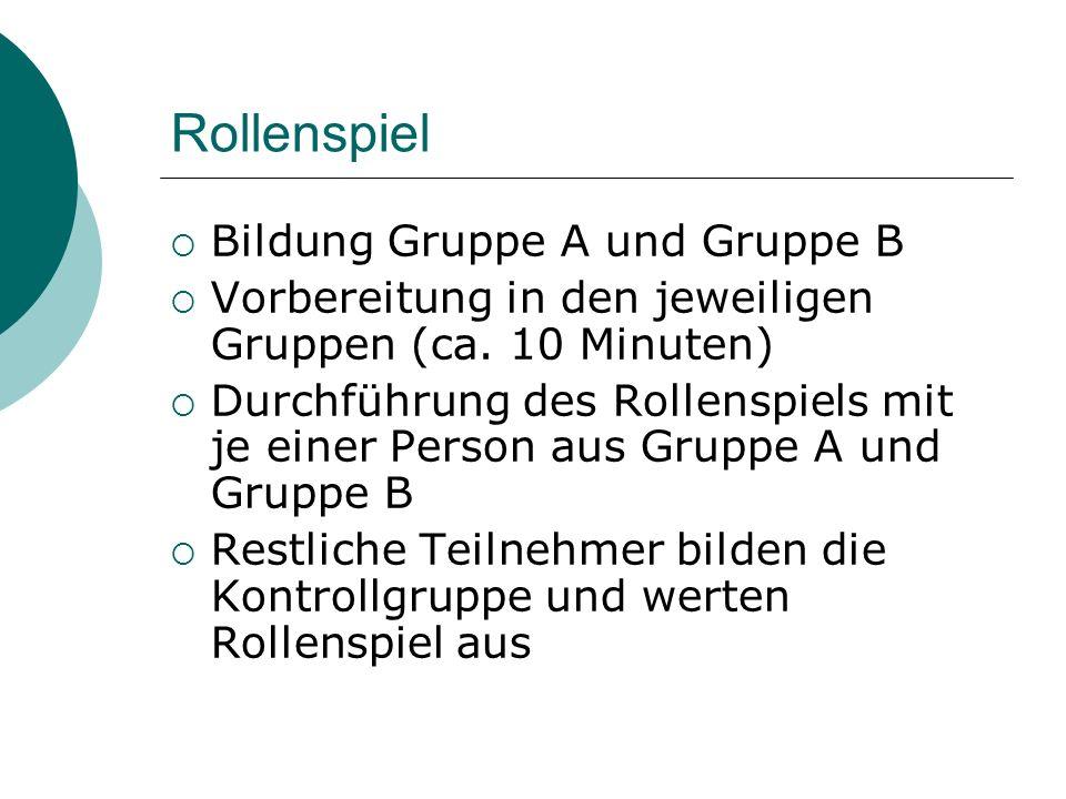 Rollenspiel Bildung Gruppe A und Gruppe B
