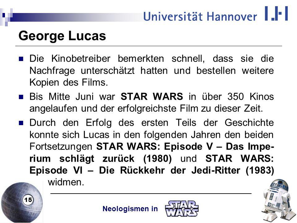 George Lucas Die Kinobetreiber bemerkten schnell, dass sie die Nachfrage unterschätzt hatten und bestellen weitere Kopien des Films.