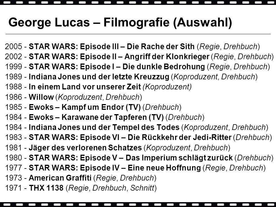 George Lucas – Filmografie (Auswahl)