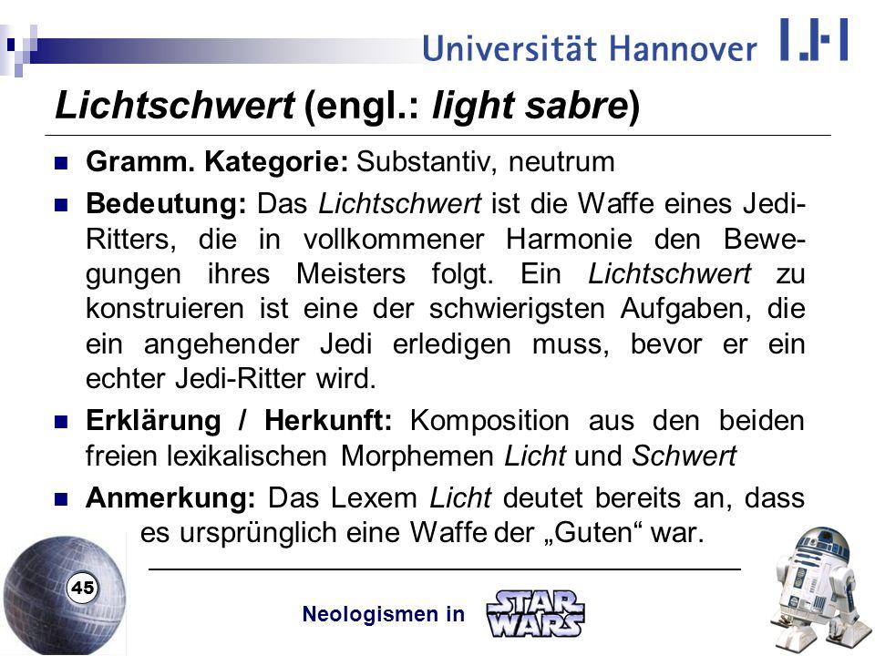 Lichtschwert (engl.: light sabre)