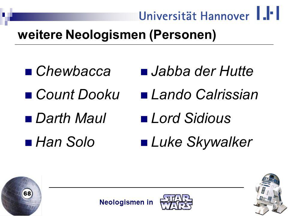 weitere Neologismen (Personen)