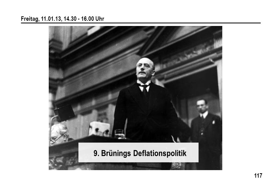 9. Brünings Deflationspolitik