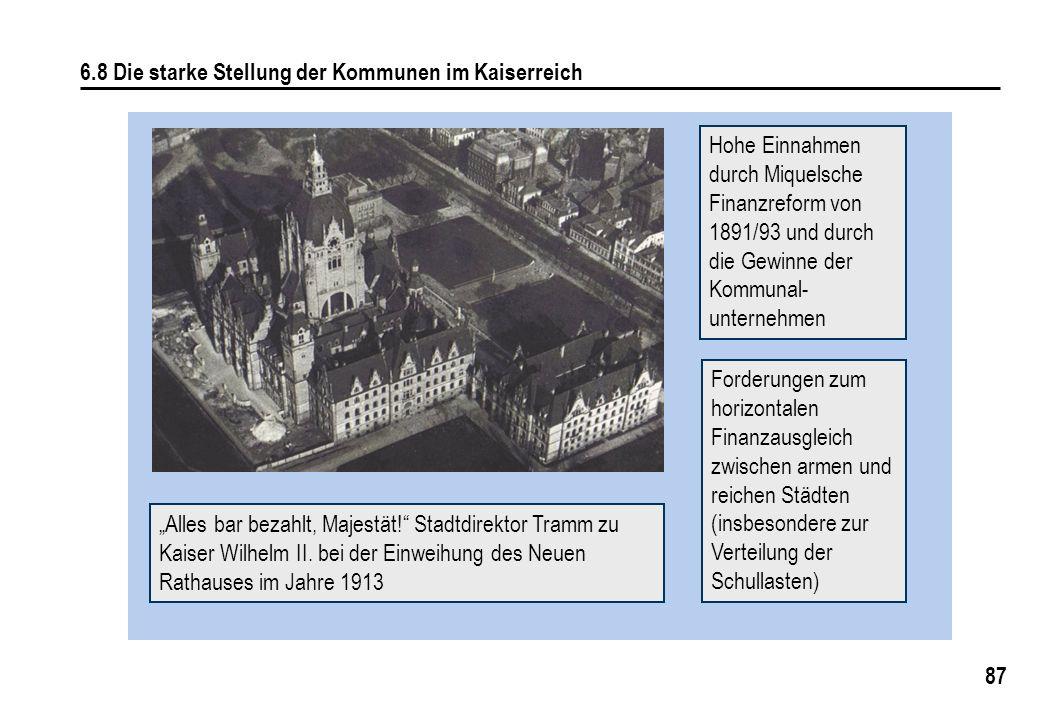 6.8 Die starke Stellung der Kommunen im Kaiserreich