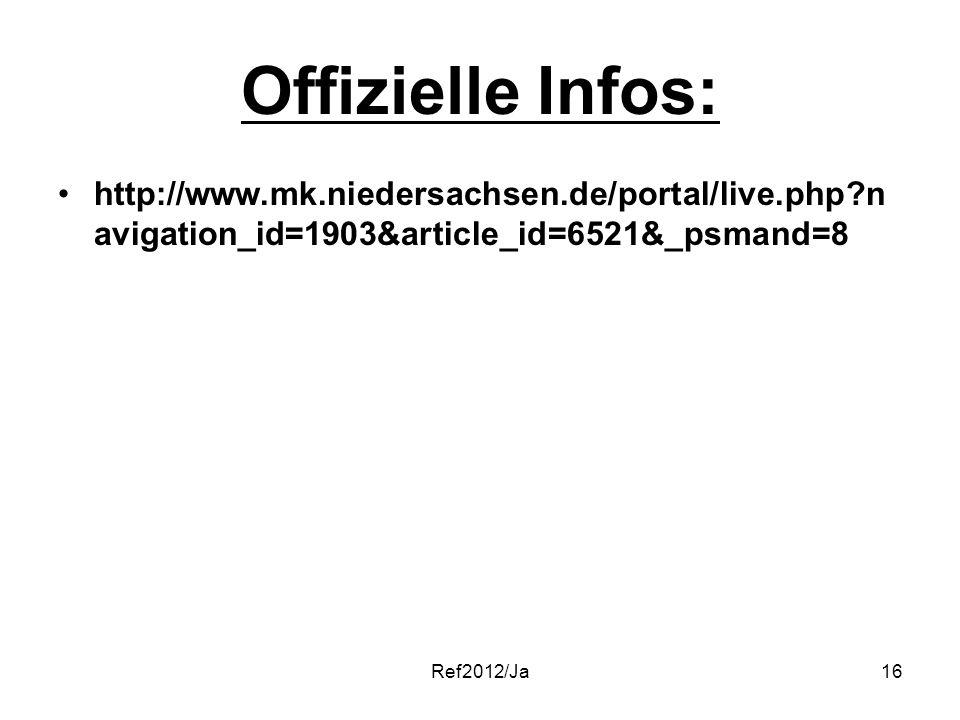 Offizielle Infos: http://www.mk.niedersachsen.de/portal/live.php navigation_id=1903&article_id=6521&_psmand=8.