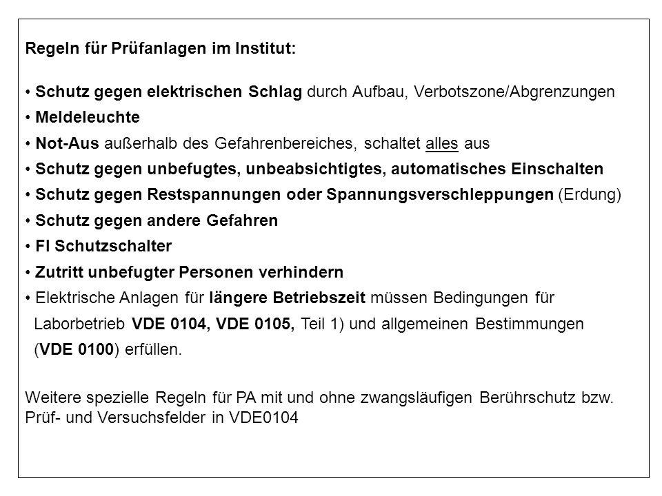 Regeln für Prüfanlagen im Institut:
