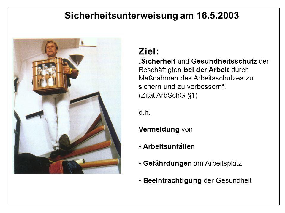 Sicherheitsunterweisung am 16.5.2003