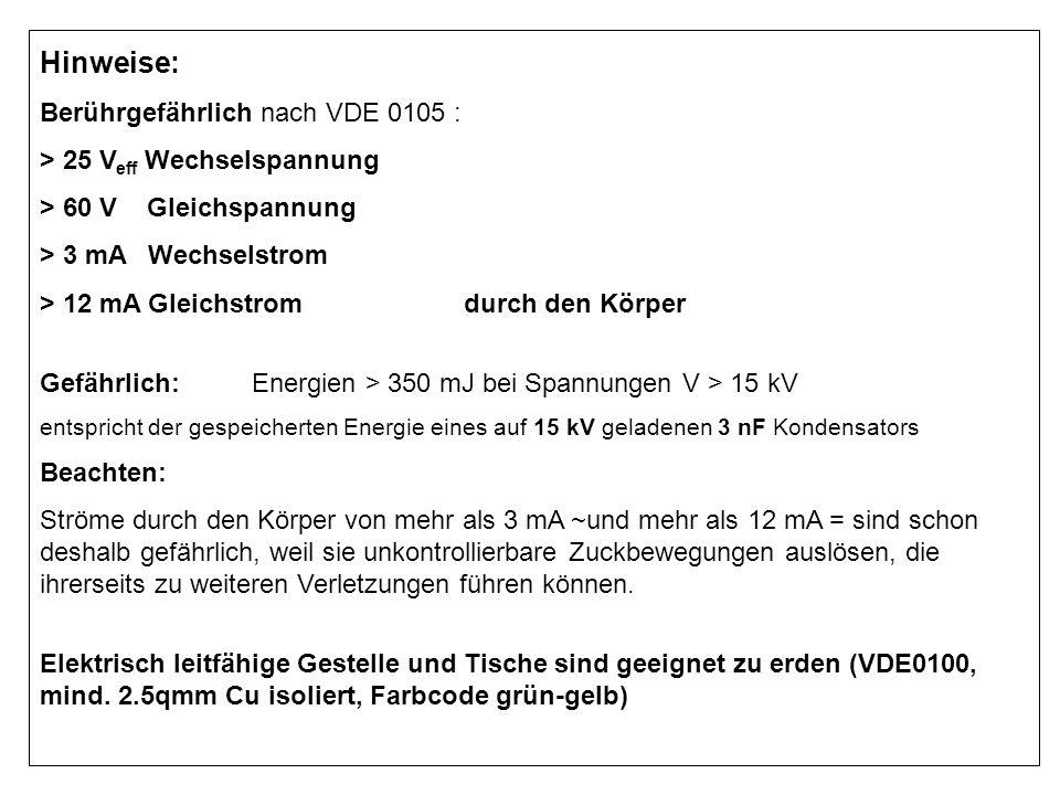 Hinweise: Berührgefährlich nach VDE 0105 :