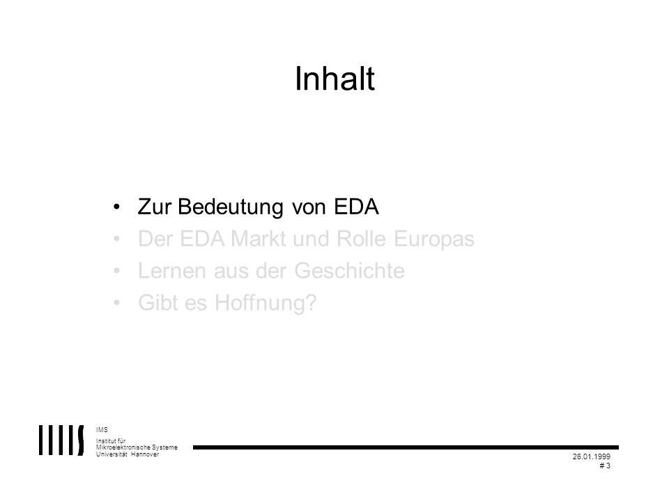 Inhalt Zur Bedeutung von EDA Der EDA Markt und Rolle Europas