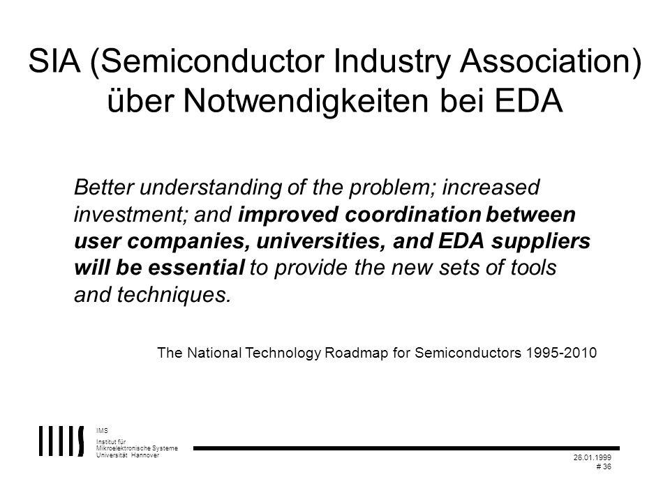 SIA (Semiconductor Industry Association) über Notwendigkeiten bei EDA