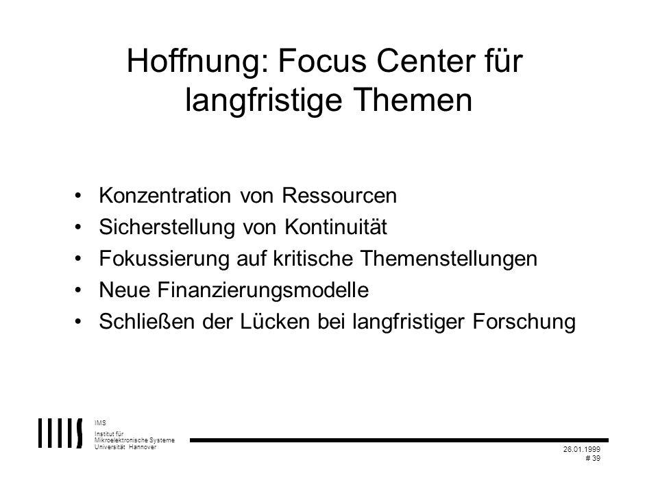 Hoffnung: Focus Center für langfristige Themen