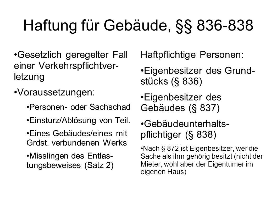 Haftung für Gebäude, §§ 836-838