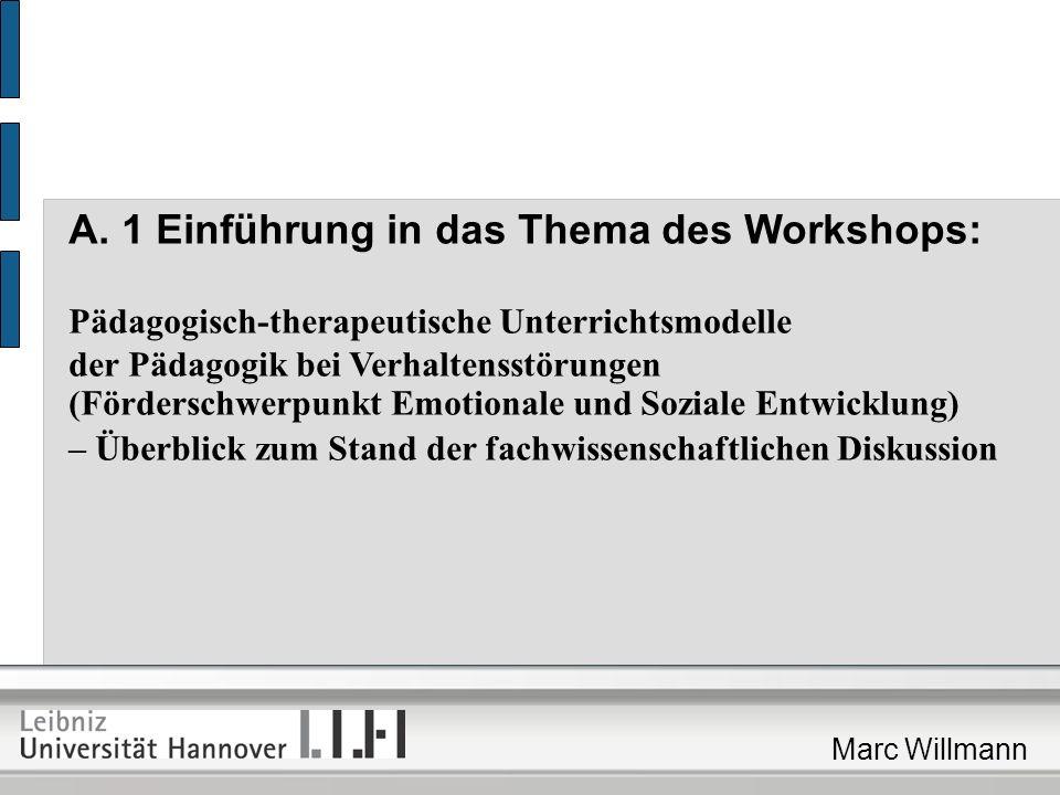 A. 1 Einführung in das Thema des Workshops: