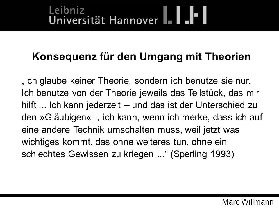 Konsequenz für den Umgang mit Theorien