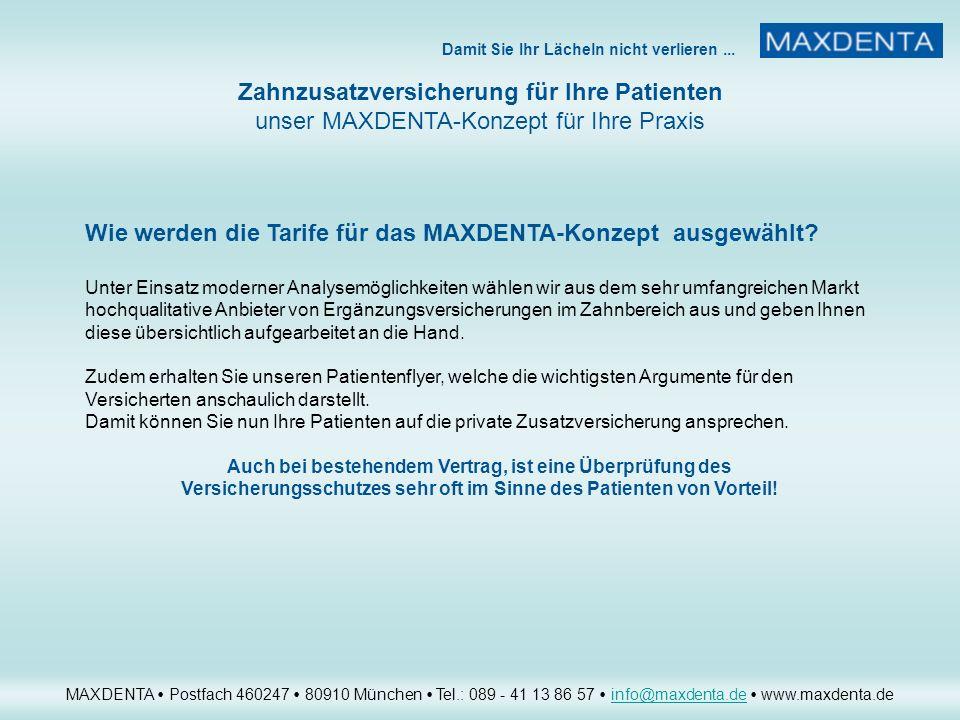 Wie werden die Tarife für das MAXDENTA-Konzept ausgewählt