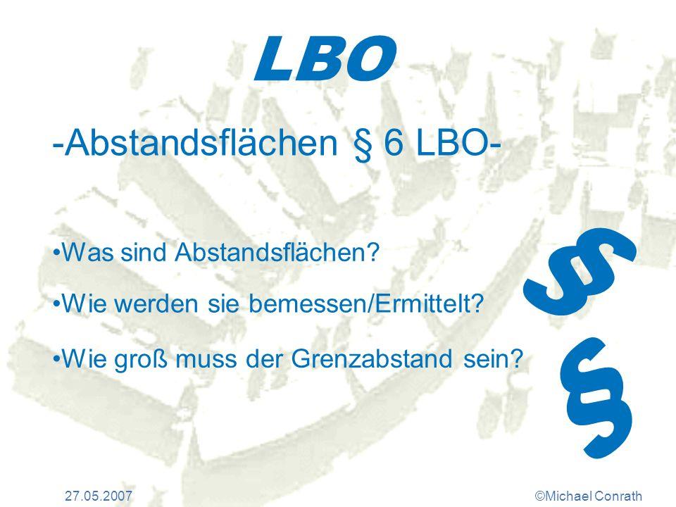 § § LBO -Abstandsflächen § 6 LBO- Was sind Abstandsflächen
