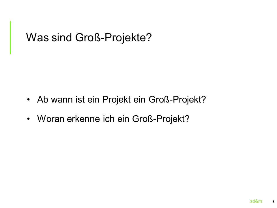 Was sind Groß-Projekte