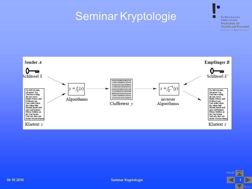 Seminar Kryptologie 04.10.2010 Seminar Kryptologie