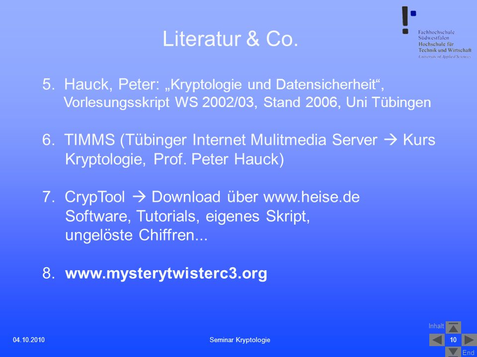 "Literatur & Co. 5. Hauck, Peter: ""Kryptologie und Datensicherheit ,"