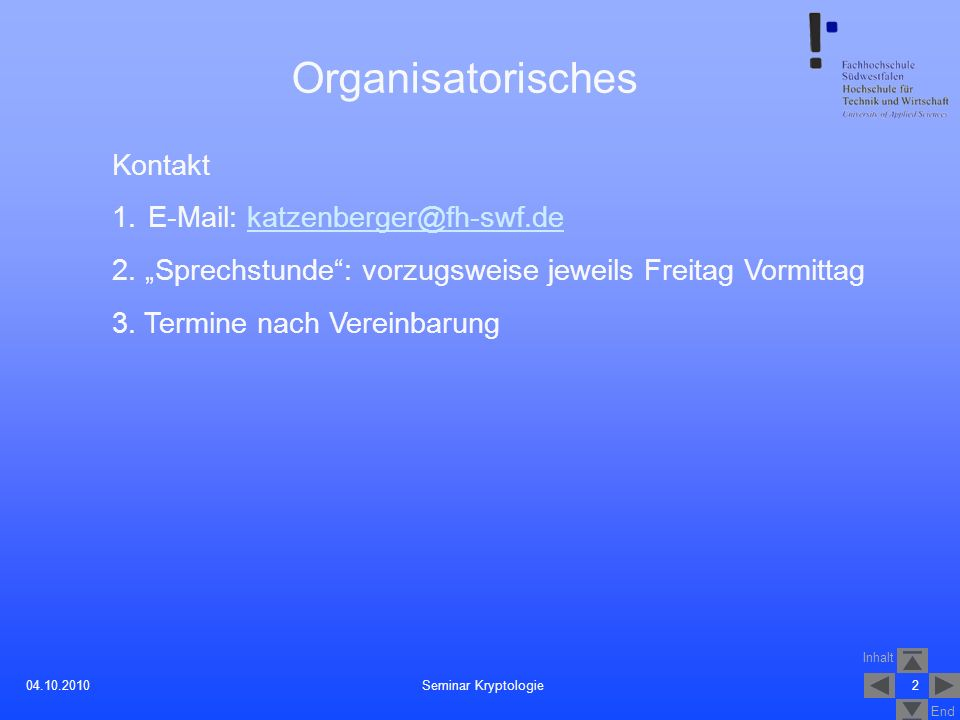 Organisatorisches Kontakt E-Mail: katzenberger@fh-swf.de