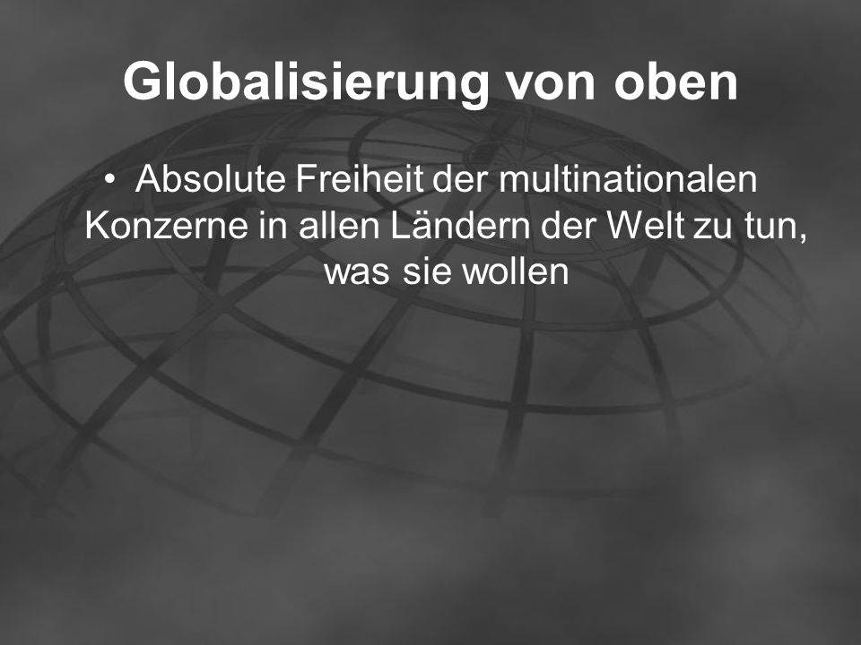 Globalisierung von oben