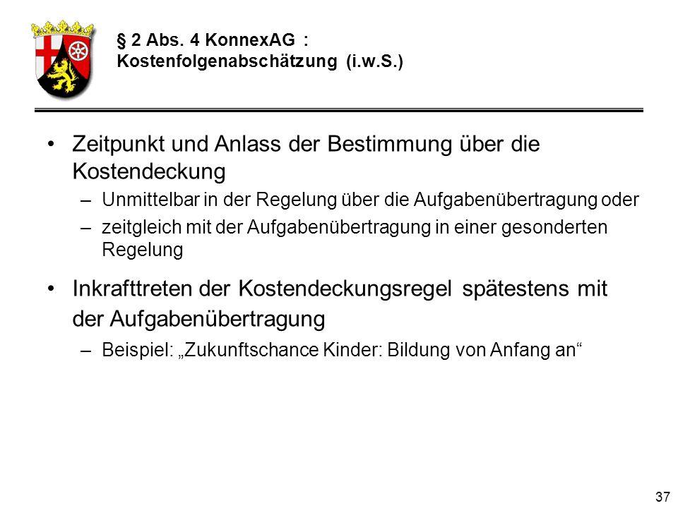 § 2 Abs. 4 KonnexAG : Kostenfolgenabschätzung (i.w.S.)