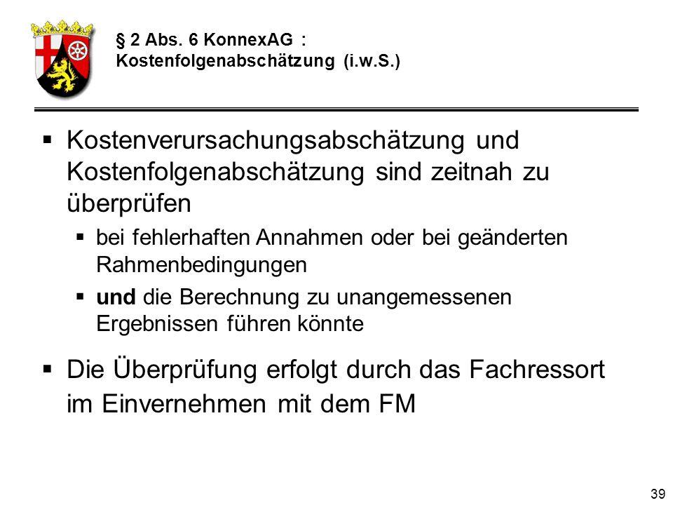 § 2 Abs. 6 KonnexAG : Kostenfolgenabschätzung (i.w.S.)