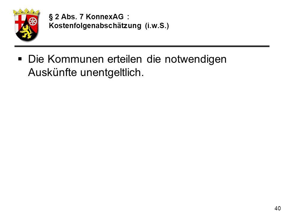 § 2 Abs. 7 KonnexAG : Kostenfolgenabschätzung (i.w.S.)