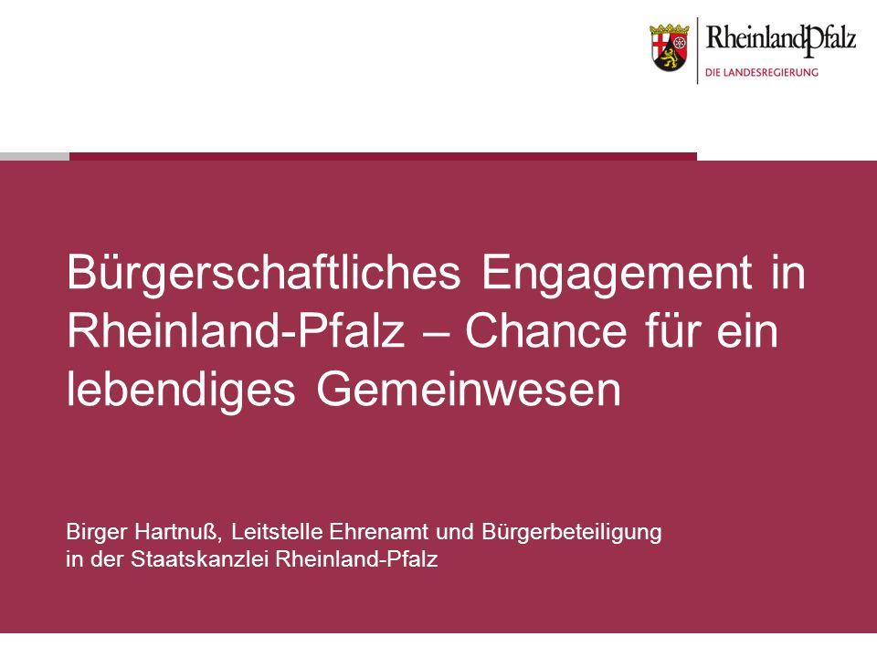 Bürgerschaftliches Engagement in Rheinland-Pfalz – Chance für ein lebendiges Gemeinwesen