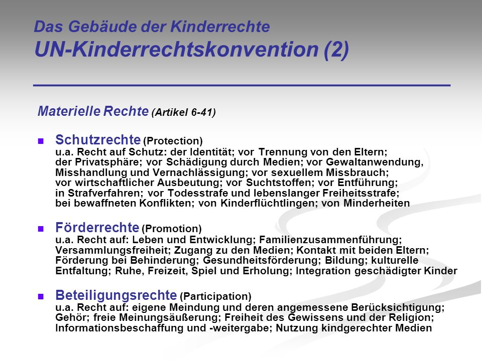 Das Gebäude der Kinderrechte UN-Kinderrechtskonvention (2) ___________________________________