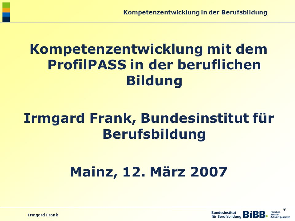 Kompetenzentwicklung mit dem ProfilPASS in der beruflichen Bildung