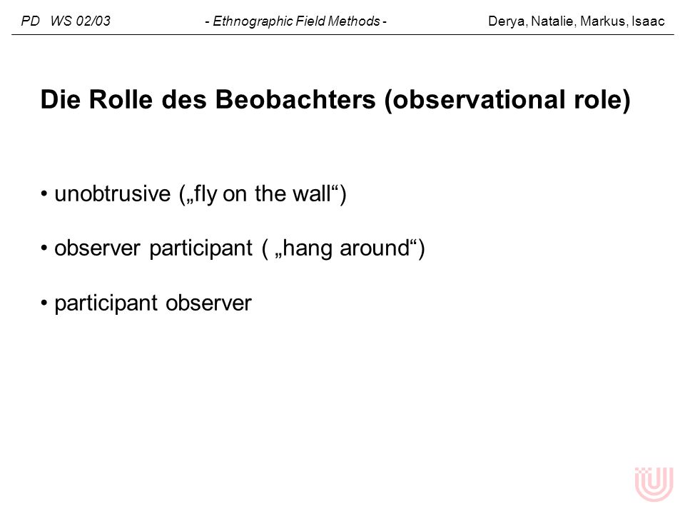 Die Rolle des Beobachters (observational role)