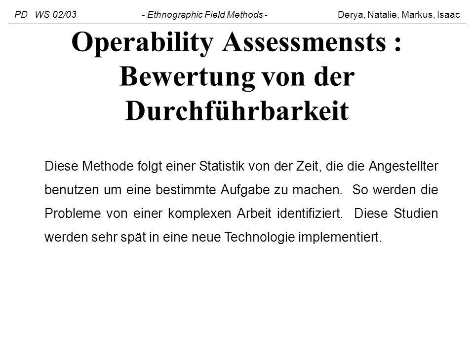 Operability Assessmensts : Bewertung von der Durchführbarkeit