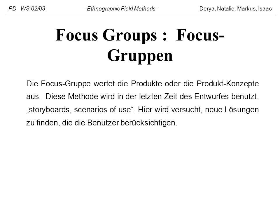 Focus Groups : Focus-Gruppen