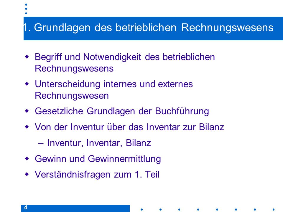 1. Grundlagen des betrieblichen Rechnungswesens