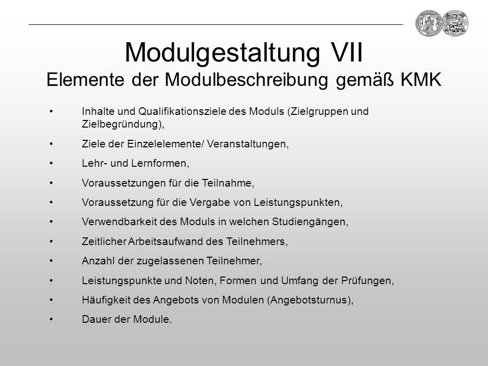 Modulgestaltung VII Elemente der Modulbeschreibung gemäß KMK